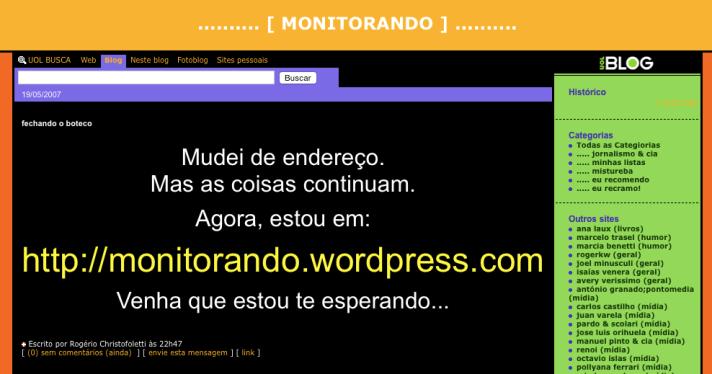 2007: o endereço ainda era monitorando.zip.net